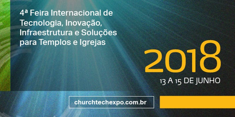 4º Congresso Church Tech Expo