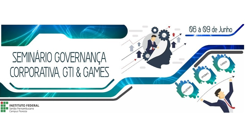 Seminário Governança Corporativa, GTI e Games