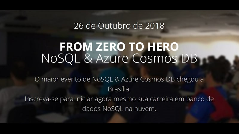 From Zero To Hero: NoSQL & Azure Cosmos DB – Brasília/DF