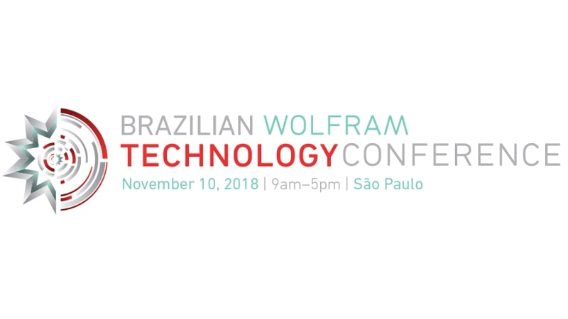 Wolfram Technology Conference Brazil 2018